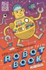 The Super-Intelligent, High-tech Robot Book Cover Image