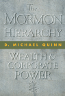 The Mormon Hierarchy: Wealth and Corporate Power Cover Image