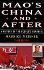 Mao's China and After: A History of the People's Republic, Third Edition Cover Image