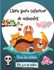 Libro para colorear de animales para niños de 4 a 10 años: Increíbles páginas para colorear de animales adecuadas para niños de 4 a 8 años con diferen Cover Image