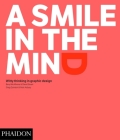 A Smile in the Mind - Revised and Expanded Edition: Witty Thinking in Graphic Design Cover Image