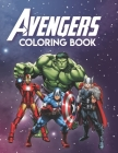 Avengers Coloring Book: Marvel Avengers Coloring And Activity Book, Avengers Coloring And Activity Book Cover Image