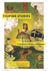Filipino Studies: Palimpsests of Nation and Diaspora Cover Image