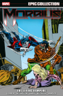 Morbius Epic Collection: The Living Vampire Cover Image
