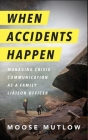 When Accidents Happen: Managing Crisis Communication as a Family Liaison Officer Cover Image