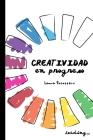 Creatividad en Progreso (Full color) Cover Image