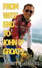 From Wits' End to John O'Groats: A Journey by Les Roberts Cover Image