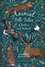 Animal Folk Tales of Britain and Ireland Cover Image