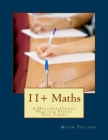 11+ Maths: 4 Multiple-Choice Practice Papers Pack Three Cover Image