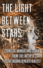 The Light Between Stars Cover Image