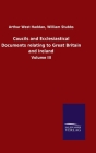 Coucils and Ecclesiastical Documents relating to Great Britain and Ireland: Volume III Cover Image