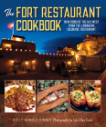 The Fort Restaurant Cookbook: New Foods of the Old West from the Landmark Colorado Restaurant Cover Image
