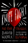 Knife Fight: And Other Struggles Cover Image