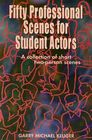 Fifty Professional Scenes for Student Actors: A Collection of Short Two-Person Scenes Cover Image