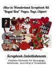 Alice in Wonderland Scrapbook Kit