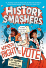 History Smashers: Women's Right to Vote Cover Image