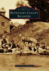 Botetourt County Revisited (Images of America (Arcadia Publishing)) Cover Image