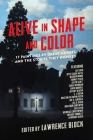 Alive in Shape and Color: 17 Paintings by Great Artists and the Stories They Inspired Cover Image