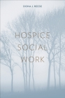 Hospice Social Work (End-Of-Life Care: A) Cover Image