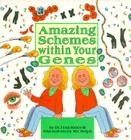 Amazing Schemes Within Your Genes Cover Image