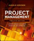 Project Management: A Systems Approach to Planning, Scheduling, and Controlling Cover Image