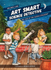 Art Smart, Science Detective: The Case of the Sliding Spaceship (Young Palmetto Books) Cover Image