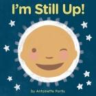 I'm Still Up! Cover Image