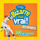 National Geographic Kids: Bizarre Mais Vrai! Les Sports Cover Image