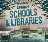 Spooky Schools & Libraries Cover Image