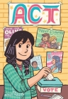 Act (A Click Graphic Novel) Cover Image