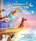 God's Words to Dream on: Bedtime Bible Stories and Prayers Cover Image