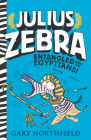 Julius Zebra: Entangled with the Egyptians! Cover Image