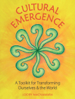 Cultural Emergence: A Toolkit for Transforming Ourselves and the World Cover Image