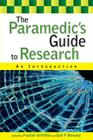 The Paramedic's Guide to Research: An Introduction Cover Image