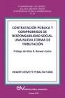 CONTRATACIÓN PÚBLICA Y COMPROMISO DE RESPONSABILIDAD SOCIAL. Una nueva forma de tributación Cover Image