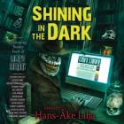 Shining in the Dark: Celebrating 20 Years of Lilja's Library Cover Image
