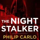 The Night Stalker Lib/E: The Life and Crimes of Richard Ramirez Cover Image