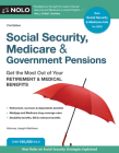 Social Security, Medicare & Government Pensions: Get the Most Out of Your Retirement & Medical Benefits Cover Image