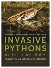 Invasive Pythons in the United States: Ecology of an Introduced Predator (Wormsloe Foundation Nature Book #18) Cover Image