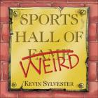 Sports Hall of Weird Cover Image