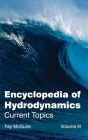 Encyclopedia of Hydrodynamics: Volume III (Current Topics) Cover Image
