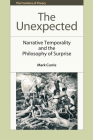 The Unexpected: Narrative Temporality and the Philosophy of Surprise (Frontiers of Theory) Cover Image
