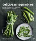 Deliciosas legumbres: Recetas superfáciles y nutritivas con lentejas, alubias y guisantes Cover Image