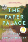 The Paper Palace: A Novel Cover Image