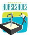 Desktop Horseshoes (RP Minis) Cover Image