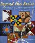 Beyond the Basics: A Potpourri of Quiltmaking Techniques Cover Image