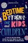 Bedtime Stories for Kids and Children Cover Image
