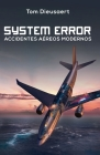 System Error: Accidentes Aéreos Modernos Cover Image