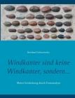 Windkanter sind keine Windkanter, sondern...: Meine Entdeckung durch Formanalyse Cover Image