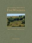 The California Directory of Fine Wineries: Napa, Sonoma, Mendocino Cover Image